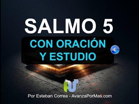 SALMO 5 Biblia Hablada con Explicación y Oración Poderosa Devocional en audio y comentario biblico