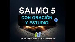 SALMO 5 Biblia Hablada con Explicación y Oración Poderosa ...