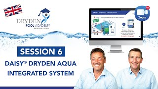 SESSION 6 : DAISY® Dryden Aqua Integrated System