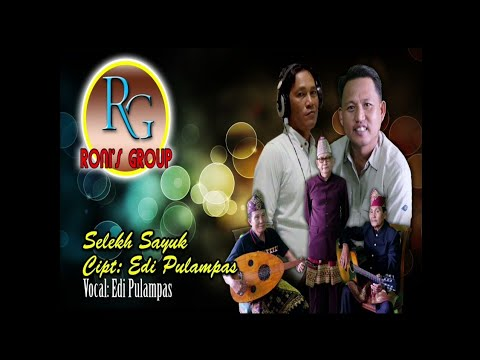 Lagu lampung terbaru - SELEKH SAYUK - Cipt & Voc : Edi Pulampas