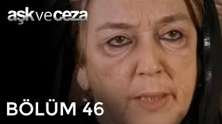 Aşk ve ceza 46
