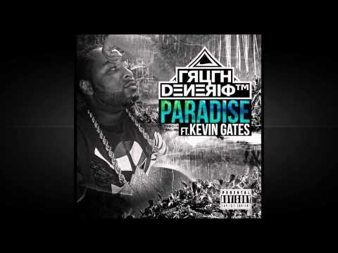 Truth Denerio feat. Kevin Gates - Paradise (New 2014)