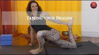 Taming Your Dragon - a strong yin practice