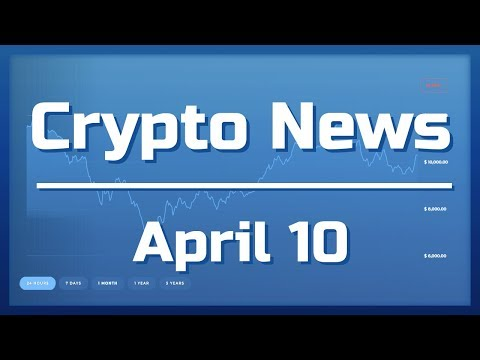 Crypto News Apr 10th: Nano legal fund, Golem mainnet, Blockchain is going mainstream