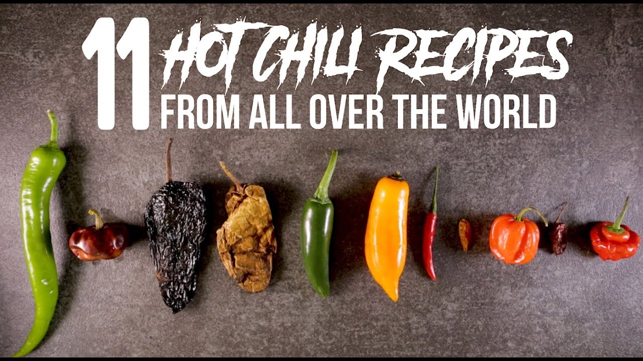 11 Hot Chili Recipes From All Over The World Youtube