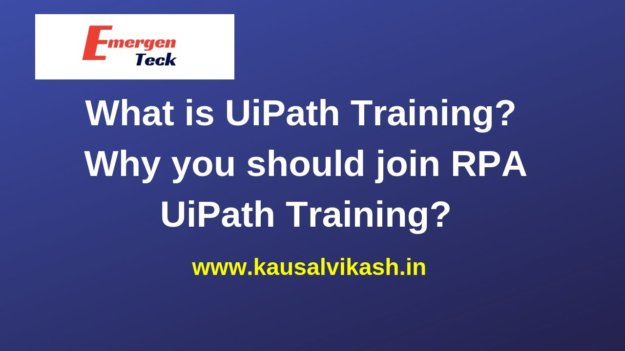 UiPath Certification | UiPath Training (Courses) in Pune- Kausal vikash