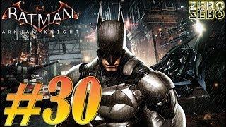 Batman: Arkham Knight ◉ Gameplay ITA ~ Walkthrough ◉ #30 [Hush & Il Pinguino]