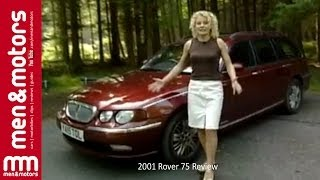 2001 Rover 75 Review