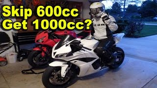 Skip 600cc and Get 1000cc Motorcycle?  600cc 1000cc Pros Cons