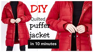 DIY : How to Make Quilted Puffer Winter Jacket in 10 minutes