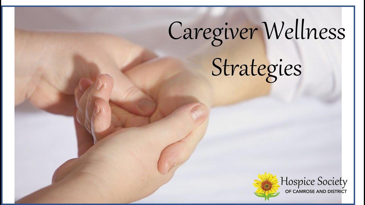 Caregiver Wellness Part 2