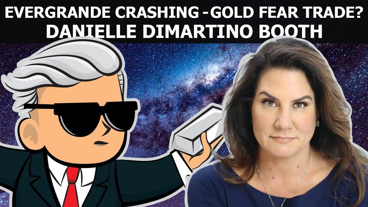 Download Danielle DiMartino Booth: Evergrande Crashing - Gold & Silver Fear Trade ?