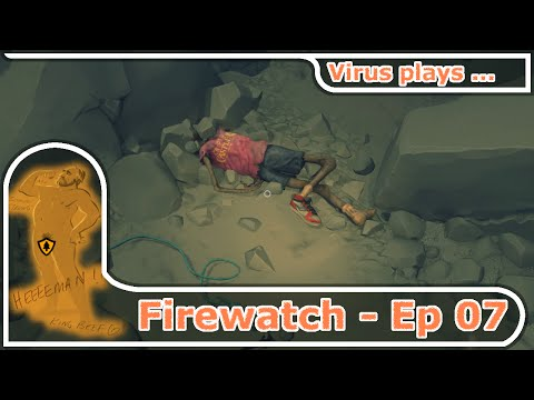 Firewatch - An interactive Story - E07: OMG a dead person ! :O [1080p-60fps]