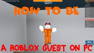 HOW TO BE STILL A ROBLOX GUEST ON A COMPUTER! (Archive)