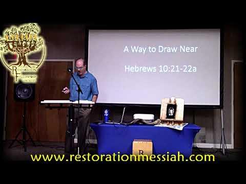A Way to Draw Near - Hebrews 10:21-22 - 9/4/21