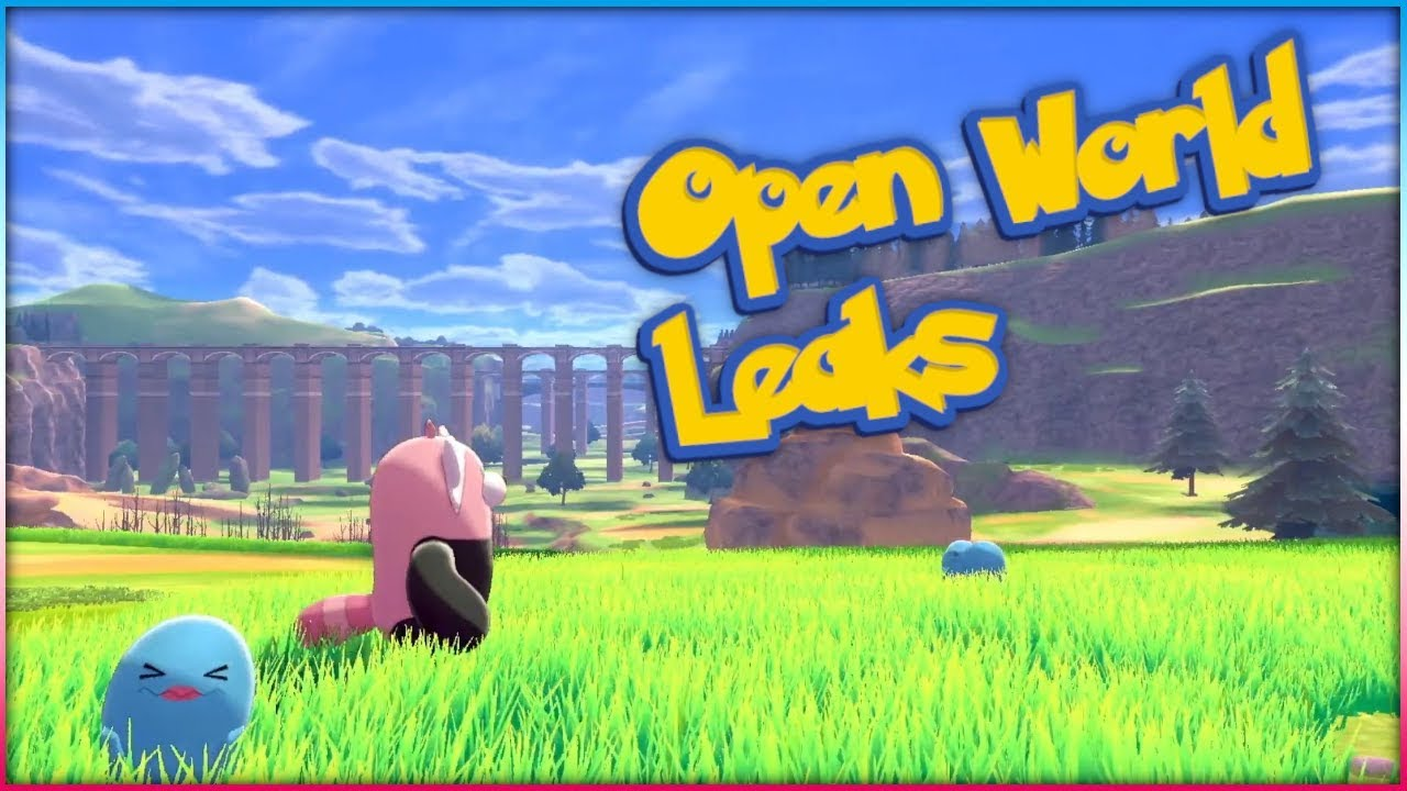 Pokemon Sword And Shield Is Open World And The Leaks That Tell Us
