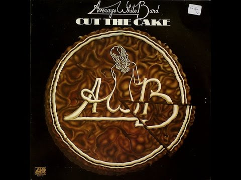 Average White Band  Cut the Cake  Funk 1975
