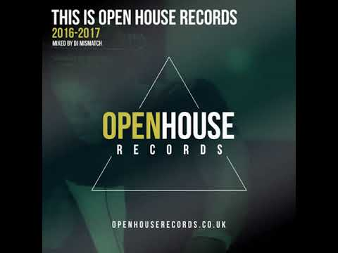 This Is Open House Records (2016-2017) Mega Mix