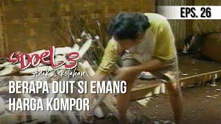 Video SI DOEL ANAK SEKOLAHAN - Berapa Duit Si Emang Harga Kompor download MP3, 3GP, MP4, WEBM, AVI, FLV November 2019