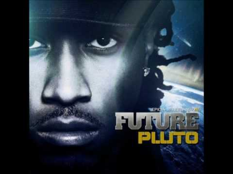 Future - Astronaut Chick (Pluto Album)