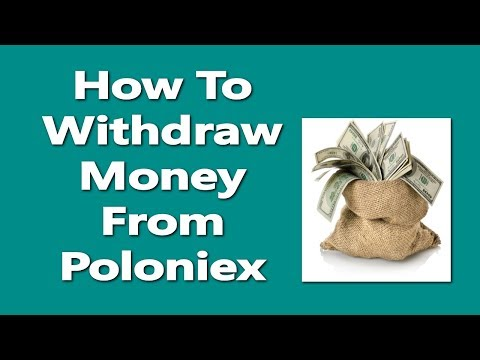 how to withdraw money from Poloniex