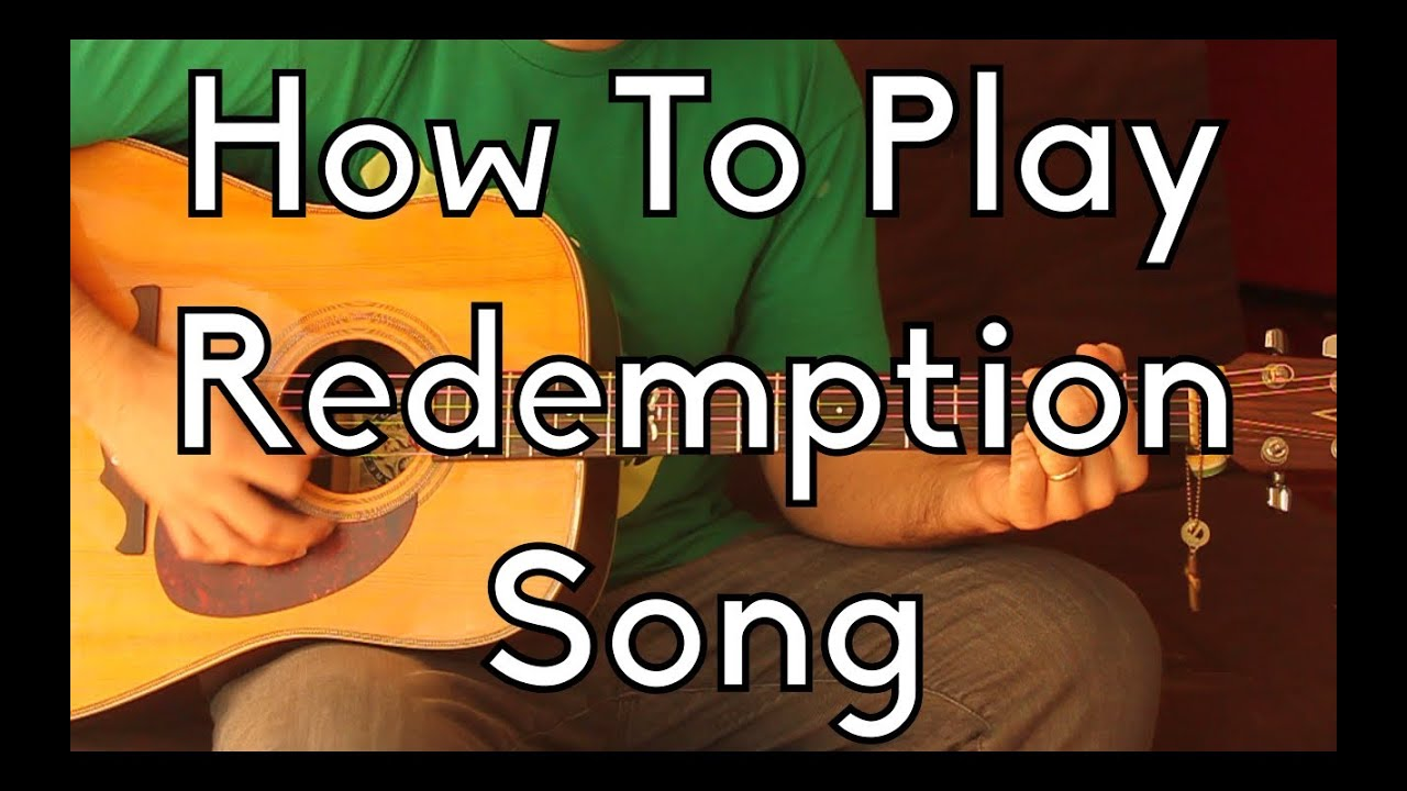 How To Play Redemption Song Bob Marley Wtabs And Play Alongs