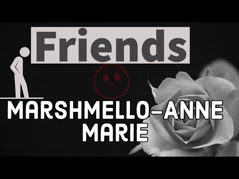 Friends - Marshmello y Anne Marie - Pronunciación❤ from YouTube · Duration:  3 minutes 43 seconds