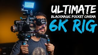 Ultimate Blackmagic BMPCC 6K Cinema Camera Rig