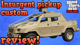 Insurgent pickup custom review! - GTA Online