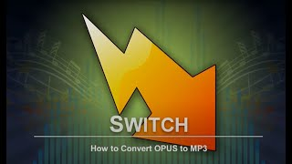 How to Convert OPUS to MP3 | Switch Audio Converter Tutorial screenshot 4