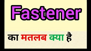Fastener meaning in hindi | fa…