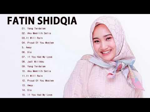Kumpulan Lagu Terbaik Fatin Shidqia Lubis - Full Album Lagu Cinta - Kumpulan Lagu Lagu Fatin Shidqia