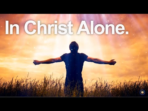 In Christ Alone my hope is found song Lyrics