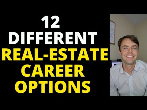 12 DIFFERENT REAL-ESTATE CAREER OPTIONS