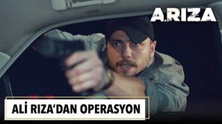 Download lagu Ali Rıza'dan operasyon | Arıza 2. Bölüm