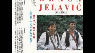 Braca Jelavic - Zeljela si majko sina ozeniti