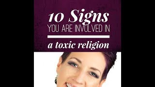 Video 10 Signs you are involved in a toxic religion download MP3, 3GP, MP4, WEBM, AVI, FLV September 2018
