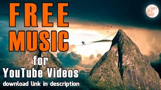 [Free Music for YouTube] At the Foot of the Sphinx | Twin Musicom