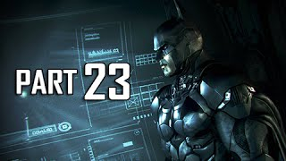 Batman Arkham Knight Walkthrough Part 23 - The Perfect Crime (Let