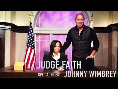 Johnny Wimbrey Guest Life Coach On Judge Faith