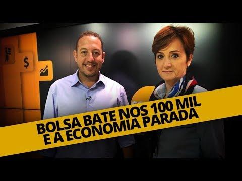BOLSA BATE NOS 100 MIL E A ECONOMIA PARADA