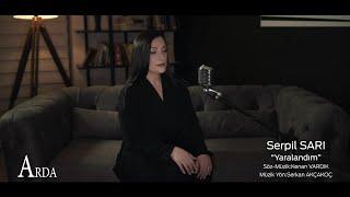 Serpil Sari - Yaralandim   2020 Arda Muzik   Resimi