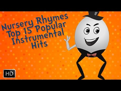 Nursery Rhymes - Top 15 Nursery Rhymes - Children's Songs Instrumental - Nursery Rhymes Collection