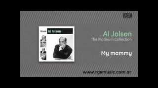 Al Jolson - My mammy