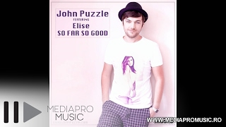 John Puzzle feat Elise - So Far So Good
