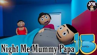 JOK - NIGHT ME MUMMY PAPA 13
