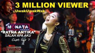 Download lagu RATNA ANTIKA  ||  SALAH APA AKU wkwkwkwk || Versi NEW MONATA