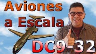 Video Aviones a escala - DC9-32. (#21) download MP3, 3GP, MP4, WEBM, AVI, FLV Agustus 2018