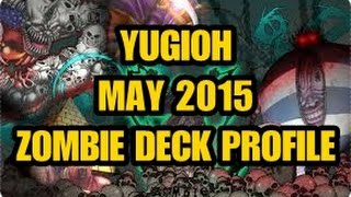 Underworld Zombies Deck Profile May 2015 YuGiOh
