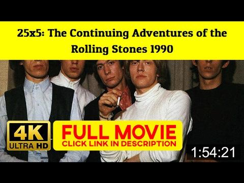 25x5: The Continuing Adventures of the Rolling Stones 1990 FuII